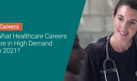 What healthcare careers are in high demand in 2021?