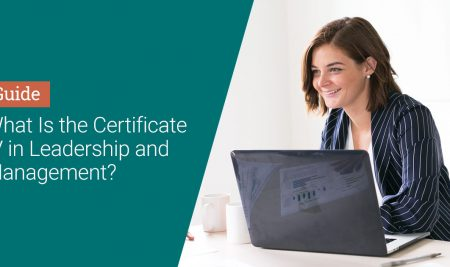What is the Certificate IV in Leadership and Management?
